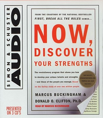 Now, Discover Your Strengths - Buckingham, Marcus (Read by)