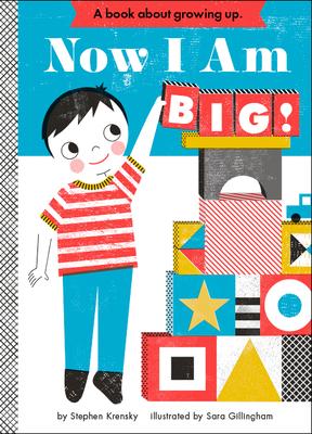 Now I Am Big! - Krensky, Stephen, Dr.