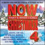 Now That's What I Call Christmas, Vol. 4 - Various Artists