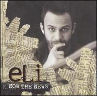 Now the News - Eli