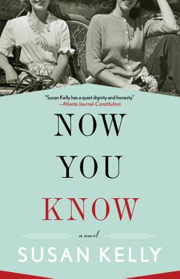 Now You Know - Kelly, Susan