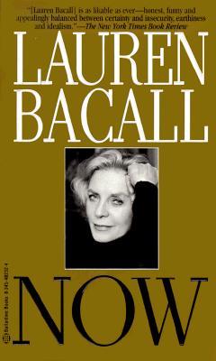 Now - Bacall, Lauren