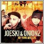 Nu-York Nite: Life - Joeski & Onionz