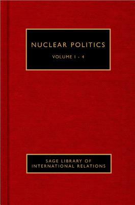 Nuclear Politics - Rublee, Maria Rost (Editor), and Thakur, Ramesh (Editor)