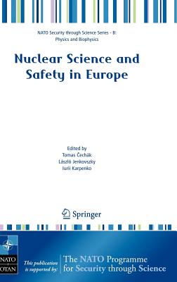 Nuclear Science and Safety in Europe - Cechak, Tomas (Editor)