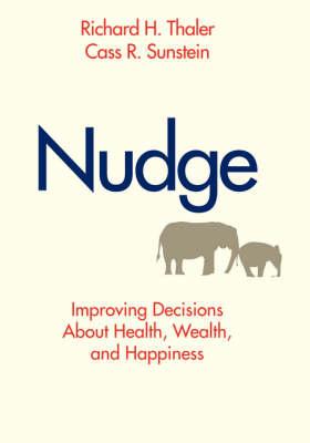 Nudge - Thaler, Richard H