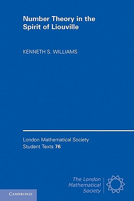 Number Theory in the Spirit of Liouville - Williams, Kenneth S.