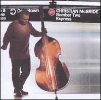 Number Two Express - Christian McBride