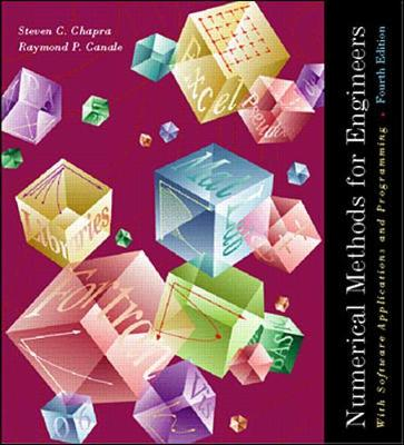 Numerical Methods for Engineers: With Software and Programming Applications - Chapra, Steven C., and Canale, Raymond P.