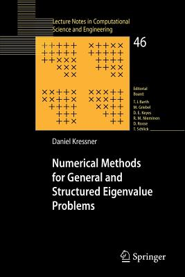 Numerical Methods for General and Structured Eigenvalue Problems - Kressner, Daniel