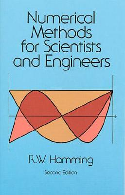 Numerical Methods for Scientists and Engineers - Hamming, Richard
