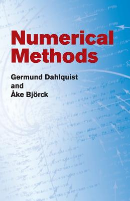 Numerical Methods - Dahlquist, Germund, and Bjorck, Ake