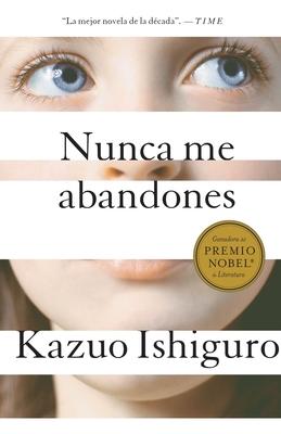 Nunca Me Abandones - Ishiguro, Kazuo