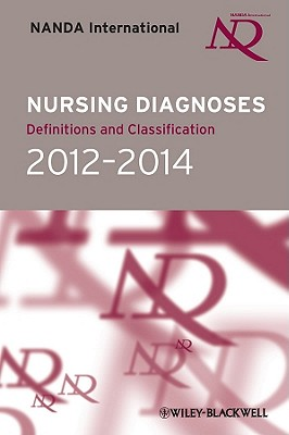 Nursing Diagnoses: Definitions and Classification 2012-14 - NANDA International