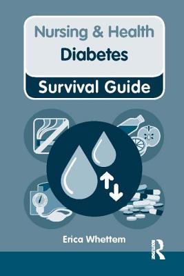 Nursing & Health Survival Guide: Diabetes - Whettem, Erica