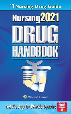 Nursing2021 Drug Handbook - Lippincott Williams & Wilkins
