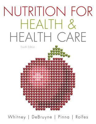 Nutrition for Health & Health Care - Whitney, Ellie