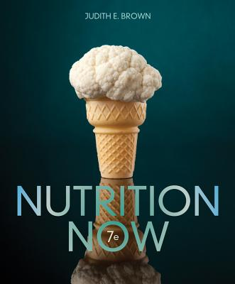 Nutrition Now - Brown, Judith E, P