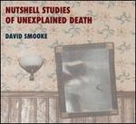 Nutshell Studies of Unexplained Death