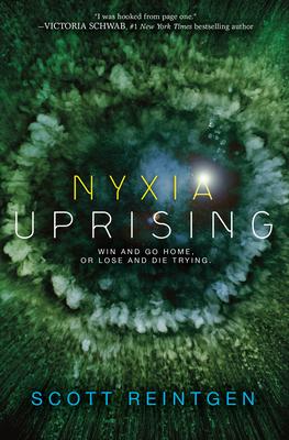 Nyxia Uprising - Reintgen, Scott