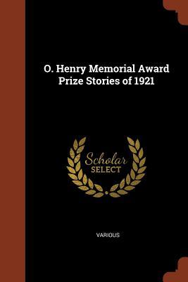 O. Henry Memorial Award Prize Stories of 1921 - Various