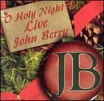 O Holy Night Live