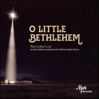 O Little Bethlehem - California State University, Northridge Wind Ensemble; Lawrence Stoffel (conductor)