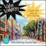 O Samba É Mais Samba com Walter Wanderley