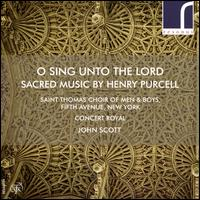 O Sing Unto the Lord: Sacred Music by Henry Purcell - Christopher Trueblood (bass); Concert Royal; Corey-James Crawford (alto); Craig Phillips (bass);...