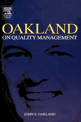 Oakland on Quality Management - Oakland, John S