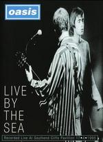 Oasis: Live by the Sea - Nigel Dick