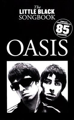 Oasis: The Little Black Songbook - Harrop, Sam (Editor)