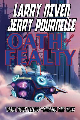 Oath of Fealty - Niven, Larry, and Pournelle, Jerry