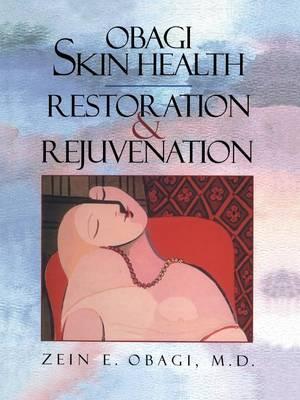 Obagi Skin Health Restoration and Rejuvenation - Obagi, Z.E.