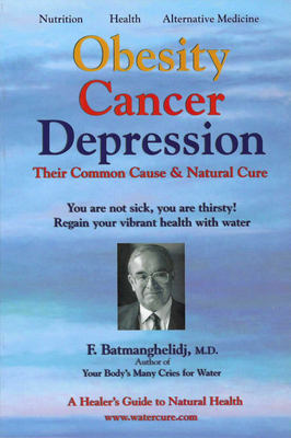 Obesity Cancer & Depression: Their Common Cause & Natural Cure - Global Health (Creator)