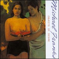 Objects of Desire - Michael Franks
