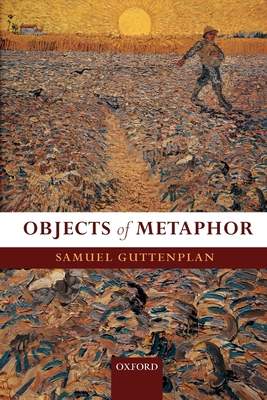 Objects of Metaphor - Guttenplan, Samuel