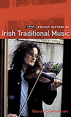 O'Brien Pocket History of Irish Traditional Music - O hAllmhurain,Gearoid