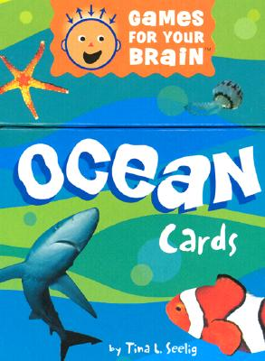 Ocean Cards: Games for Your Brain - Seelig, Tina L.