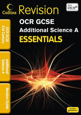 OCR 21st Century Additional Science a - Woodcock, Robert, and Dixon, Neil, and Baker, Trevor