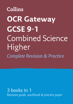 OCR Gateway GCSE Combined Science Higher All-in-One Revision and Practice - Collins GCSE