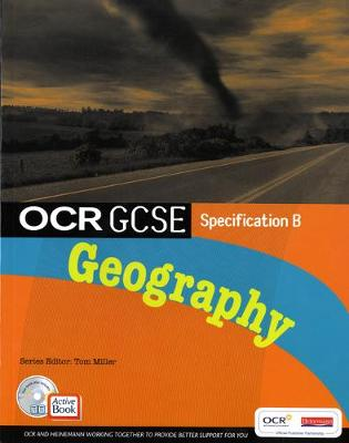 OCR GCSE Geography B: Student Book with ActiveBook - Miller, Tom, and Belfield, John, and Brown, Alan