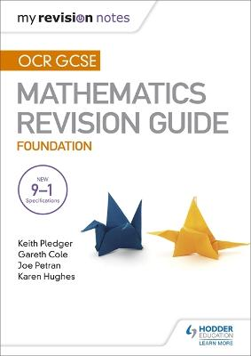 OCR GCSE Maths Foundation: Mastering Mathematics Revision Guide - Pledger, Keith, and Petran, Joe, and Cole, Gareth
