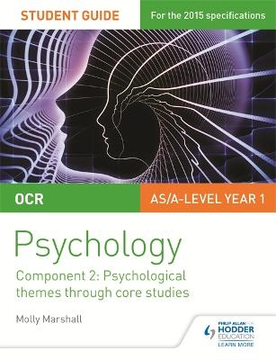 OCR Psychology Student Guide 2: Component 2: Psychological themes through core studies - Marshall, Molly