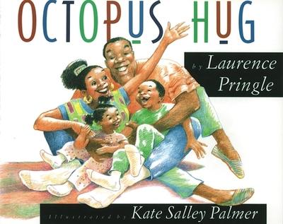Octopus Hug - Pringle, Laurence, Mr.