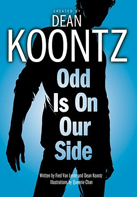 Odd Is on Our Side - Koontz, Dean, and Van Lente, Fred