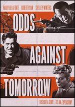 Odds Against Tomorrow - Robert Wise