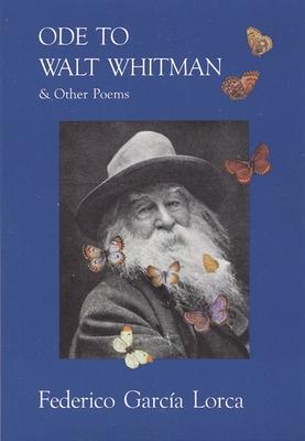 Ode to Walt Whitman - Garcia Lorca, Federico