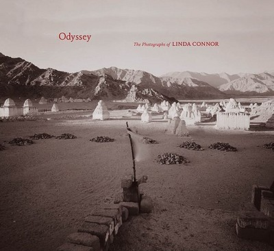 Odyssey: The Photographs of Linda Connor - Connor, Linda (Photographer), and Fox, William L (Contributions by)