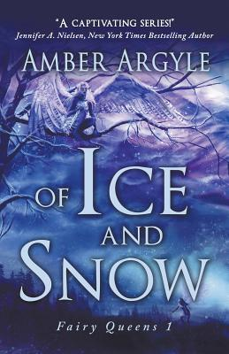Of Ice and Snow - Argyle, Amber